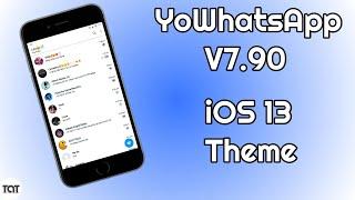 Gambar cover YoWhatsApp V7.90 iOS 13 Theme || With iOS Emoji || No Root 2019