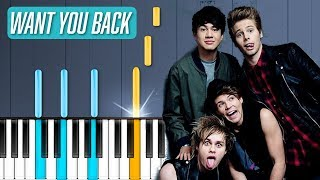 "5 Seconds Of Summer - ""Want You Back"" Piano Tutorial - Chords - How To Play - Cover"