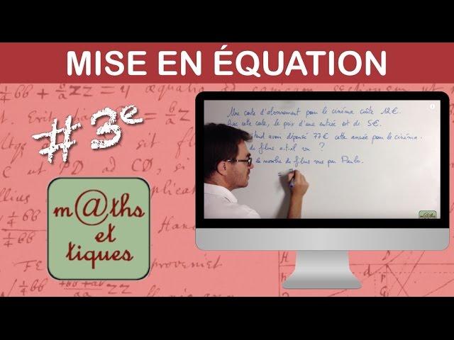 Mettre un problème en équation (1) - Troisième