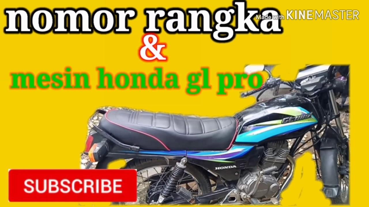 Nomor Rangka Dan Mesin Honda Gl Max Youtube