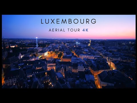 Luxembourg - 4K AERIAL DRONE