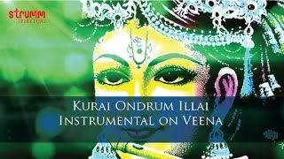 Kurai Ondrum Illai – Instrumental on Veena