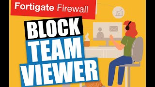 Fortigate Firewall Training - How To block team viewer
