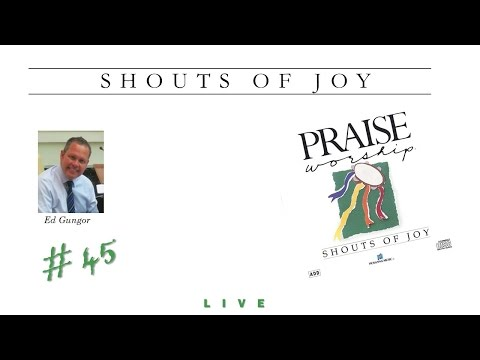 Ed Gungor- Shouts Of Joy (Full) (1990)