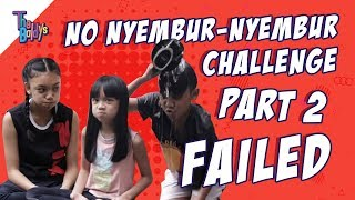 The Baldy's - NO NYEMBUR-NYEMBUR CHALLENGE PART 2 - FAILED
