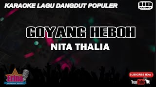 Gambar cover Nita Thalia - Goyang Heboh (karaoke HD)