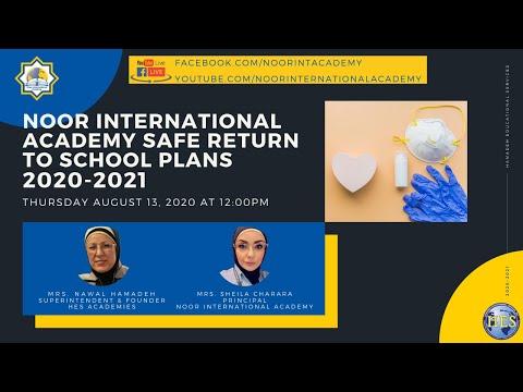 Noor International Academy Safe Return to School Family Engagement Broadcast 8-13-2020