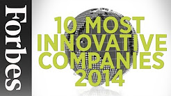 Top 10 Most Innovative Companies (2014) | Forbes