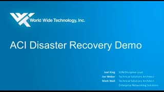 ACI Disaster Recovery Demonstration