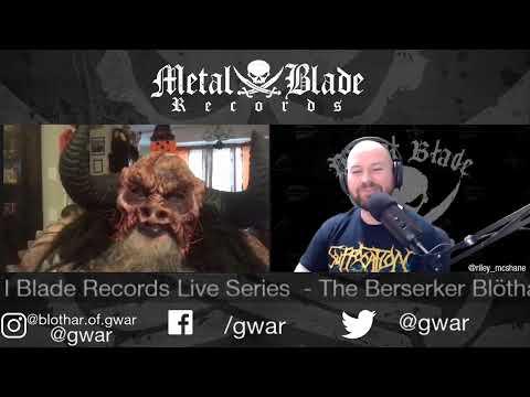 Metal Blade Live Series presents the Berserker Blöthar of GWAR!