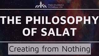 Creating from Nothing - Salat Commentary 03