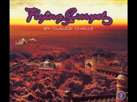 Claude Challe -  Flying Carpet (Club Mix) - Carlos Campos