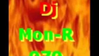 Dj Mon-r - Nieuwe Mixx !!