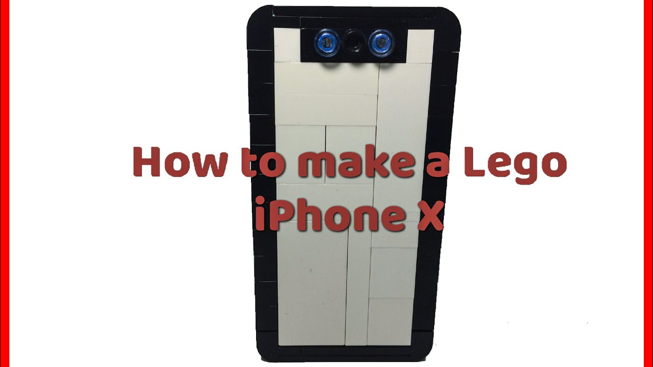 new style f68e6 23383 How to make a Lego iPhone X