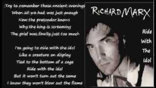 Richard Marx - Ride With The Idol