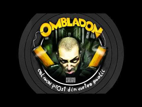 Ombladon - Gloante oarbe (cu Arssura)