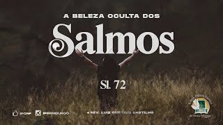 O ÚNICO SALMO DE SALOMÃO - salmo 72