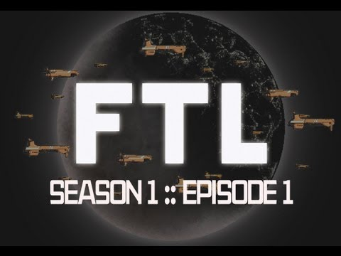 FTL: Faster Than Light: Star Trek Mod :: Episode 1 :: These Are The Voyages P1