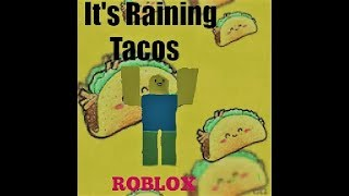 it's Raining Tacos | Video musicale di Roblox