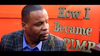 Pimpin Ken  How I Became A PIMP pt1