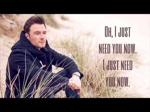 Shane Filan - Need You Now