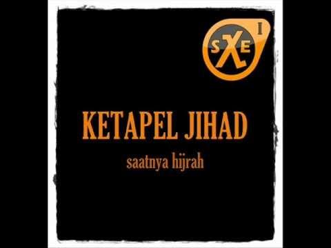 Ketapel Jihad - Saatnya Hijrah Lyric