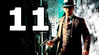 La Noire Walkthrough Part 11 - No Commentary Playthrough (PC)