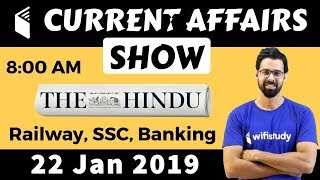 8:00 AM - Daily Current Affairs 22 Jan 2019 | UPSC, SSC, RBI, SBI, IBPS, Railway, NVS, Police