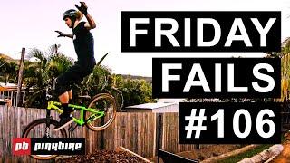 Friday Fails #106