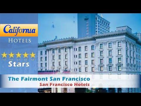 The Fairmont San Francisco, San Francisco Hotels - California