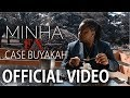 Video: Case Buyakah - Minha Ex