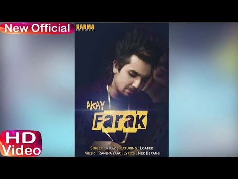 FARK (Full Video) A-Kay | Am Human | Parmish Varma | Latest Punjabi Song 2017