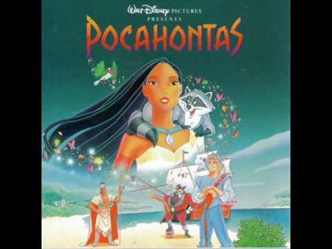 Pocahontas soundtrack- Just Around The Riverbend