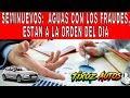 Los Seminuevos 2: Aguas Con Los Fraudes, Están A La Orden Del Día. Comparar / Mexico