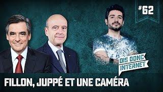Fillon, Juppé et une caméra... VERINO #62 // Dis donc internet... thumbnail