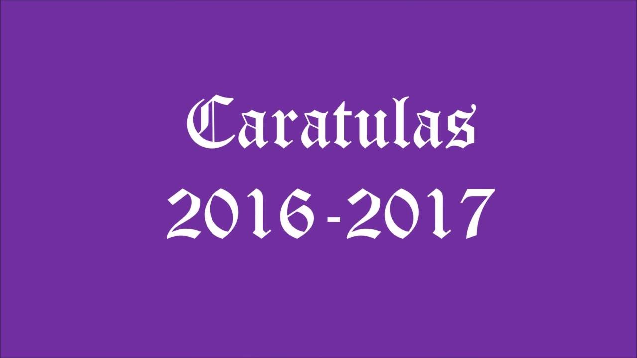 Caratulas 2016 2017 Youtube