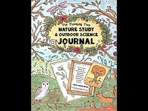 Nature Study & Outdoor Science Journal: Thinking Tree Presents