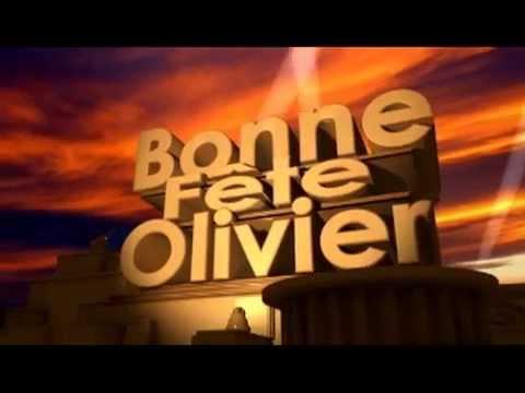 Bonne Fete Olivier Youtube