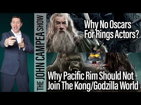 Why Pacific Rim Should NOT Be In The Kong/Godzilla Universe - The John Campea Show