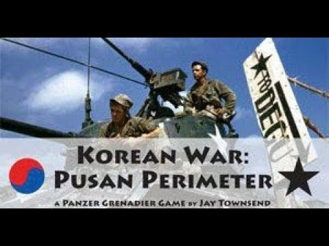 Panzer Grenadier Pusan Perimeter Unboxing and Commentary.