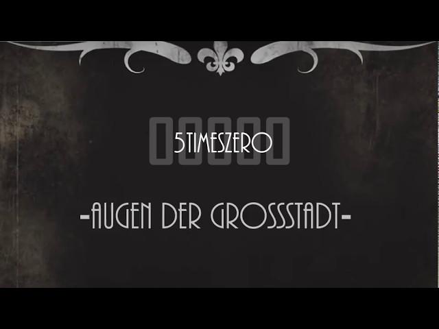 5TimesZero -Augen der Grossstadt
