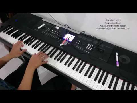 Kekuatan Hatiku (Regina dan Citra) - Piano Cover by Kristo HQ