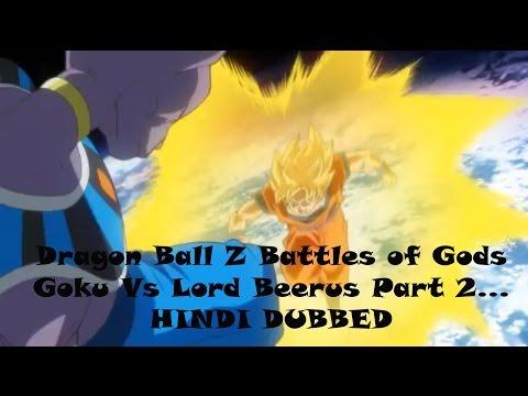 Dragon Ball Z Battle of Gods | Hindi Dubbed | Goku Vs Lord Beerus | Part 2