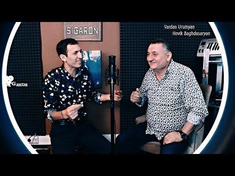 Vardan Urumyan & Hovik Baghdasaryan - SIGARON (2019)
