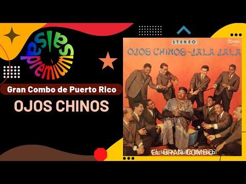 🔥OJOS CHINOS -Version Original- por EL GRAN COMBO DE PUERTO RICO - Salsa Premium