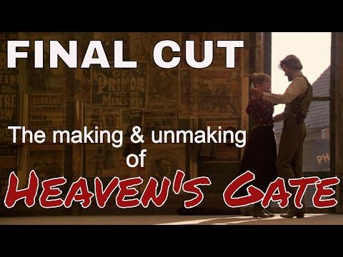 Final Cut: The Making & Unmaking of Heaven's Gate [HD]