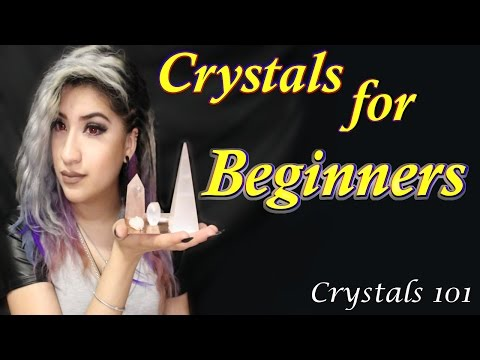 Crystals for BEGINNERS | Crystals 101