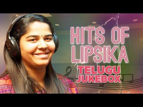 Hits Of Lipsika Telugu Jukebox || Lipsika Hit Songs || Telugu Songs