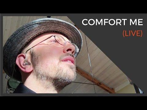 Comfort Me | A Song of Peace | Singer-Songwriter | Kev Rowe