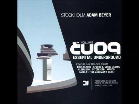 Adam Beyer - Essential Underground 9 - CD 1